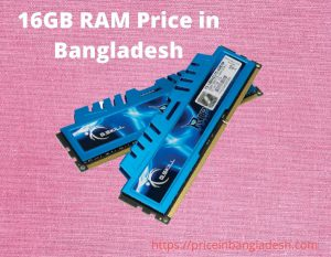 16GB RAM Price in Bangladesh
