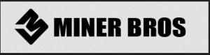 Miner Bros Trusted vendor